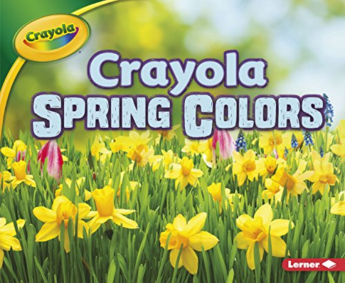 Crayola Spring Colors (Crayola Seasons)