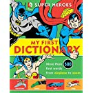 Super Heroes: My First Dictionary (DC Super Heroes)