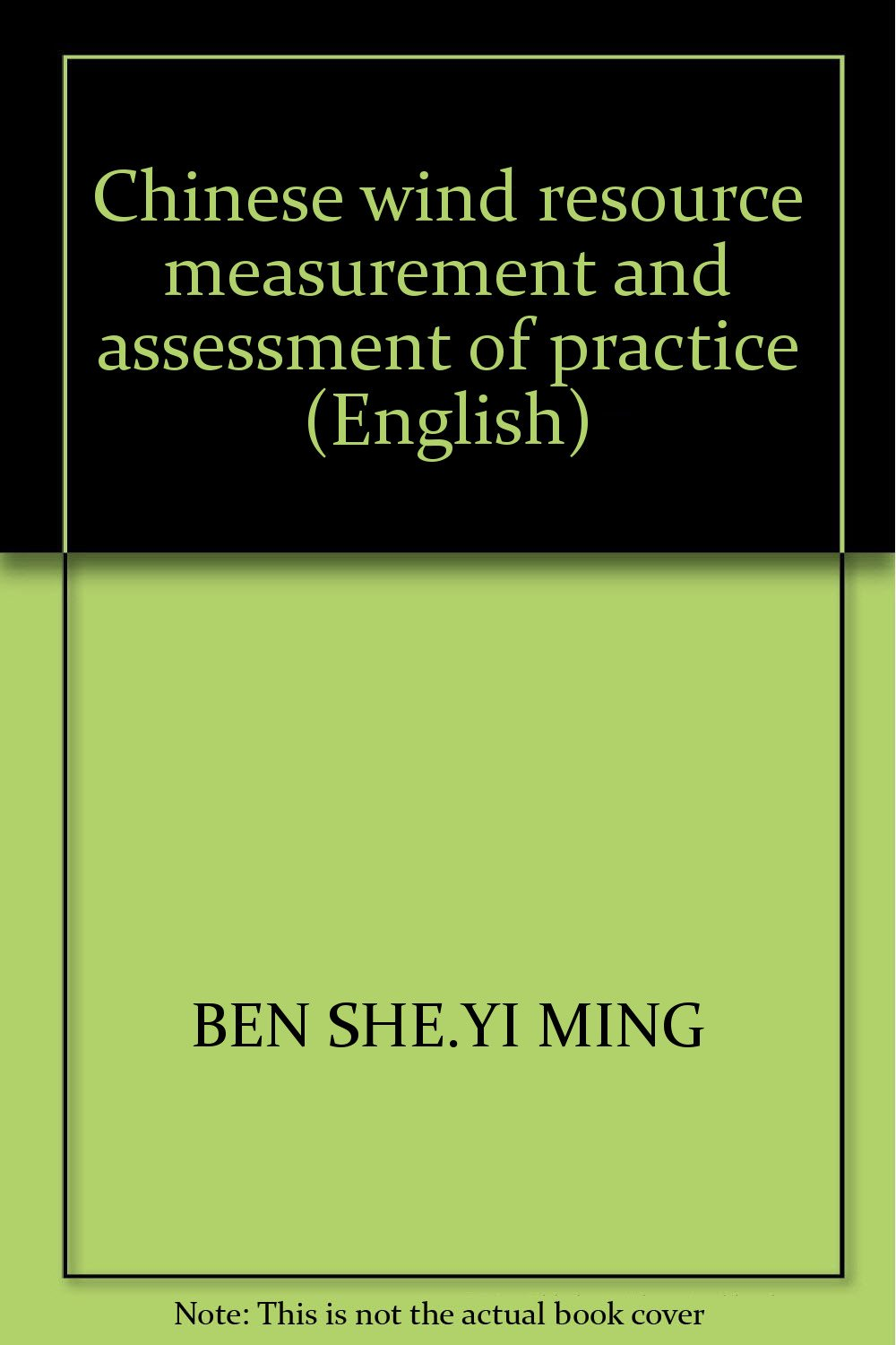 Download Chinese wind resource measurement and assessment of practice (English) pdf epub