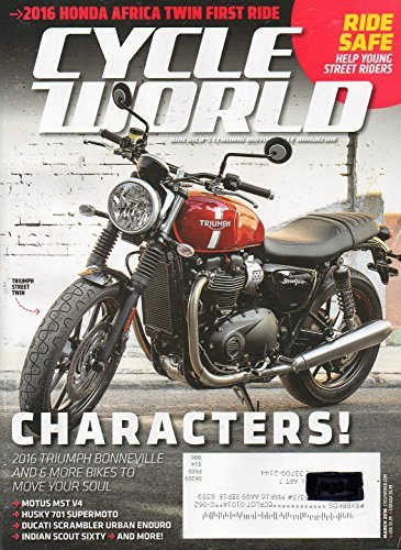 Cycle World March 2016 America's Leadin Motorcycle Magazine RIDE SAFE HELP YOUNG STREET RIDERS 2016 Honda Africa Twin First Ride ()