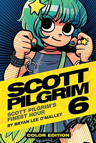 Scott Pilgrim Color Hardcover Volume 6: Finest Hour [Bryan Lee O'Malley] (Tapa Dura)