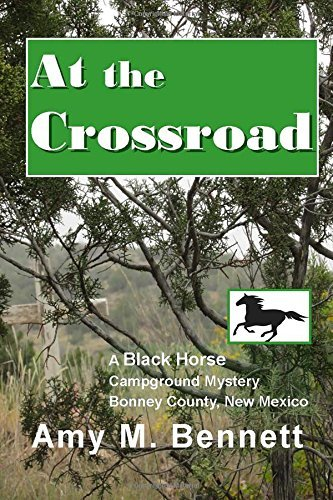 At the Crossroad (Black Horse Campground Mysteries) (Volume 4) by Amy M. Bennett - Crossroads At Stores Mall