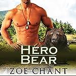 Hero Bear: BBW Paranormal Bear Shifter Romance | Zoe Chant
