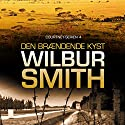 Den brændende kyst (The Second Courtney Series 1) Audiobook by Wilbur Smith Narrated by Torben Sekov