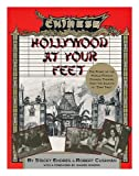 Hollywood at Your Feet, Robert Cushman and Stacey Endres, 0938817086
