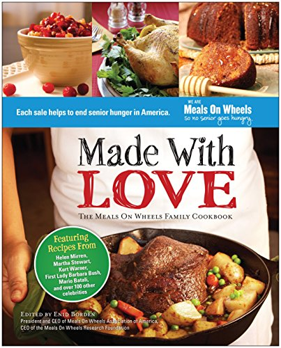 Made With Love: The Meals On Wheels Family Cookbook by Enid Borden