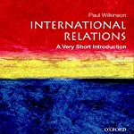International Relations: A Very Short Introduction   Paul Wilkinson