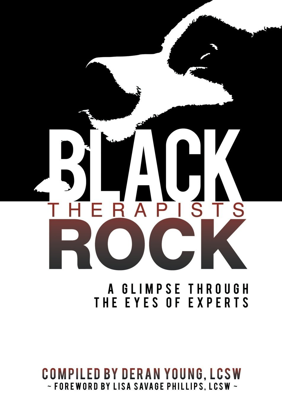 Download Black Therapists Rock: A Glimpse Through the Eyes of Experts ebook