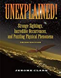 Delivering the possible truths of more than 200 unexplained mysteries, this collection applies an authoritative, intelligent, and reasoned examination of strange artifacts and events that have perplexed scientists. It explores a wide range of phen...