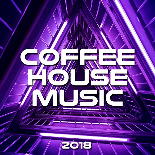 Coffee House Music 2018 - House Music Best Hits