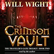 The Crimson Vault: The Traveler's Gate Trilogy, Volume 2 | Will Wight
