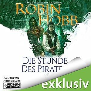 Die Stunde des Piraten (Die Zauberschiffe 4) Hörbuch