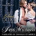 The Silent Duke: The 1797 Club, Book 4 Hörbuch von Jess Michaels Gesprochen von: Danielle O'Farrell
