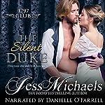 The Silent Duke: The 1797 Club, Book 4 | Jess Michaels