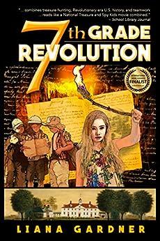 7th Grade Revolution by [Gardner, Liana]