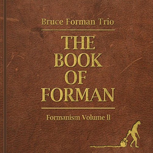 (The Book of Forman: Formanism, Vol.)