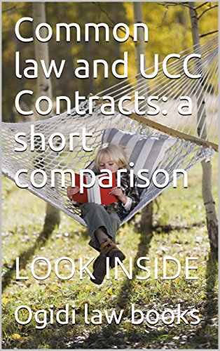 Common law and UCC Contracts: a short comparison *Law School e-book: Ivy Black Black letter law books Author of 6 published Bar exam essays - LOOK INSIDE !!!!!!