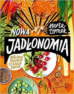 Nowa Jadlonomia Amazon De Marta Dymek Fremdsprachige Bucher