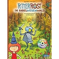 Ritter Rost im Fabelwesenwald: Ein herbstliches Musical- und Mitmachbuch (mit CD)