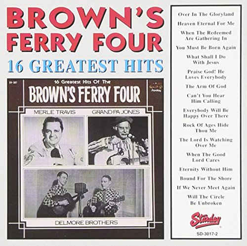Brown Ferry Four - Brown's Ferry Four - 16 Greatest Hits