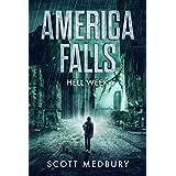 Hell Week (America Falls Book 1)