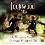 Lockwood & Co.: The Screaming Staircase, Book 1 | Jonathan Stroud