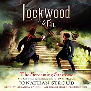 Lockwood & Co.: The Screaming Staircase, Book 1 Audiobook