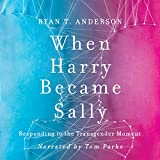 #3: When Harry Became Sally: Responding to the Transgender Moment