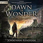 Dawn of Wonder: The Wakening, Book 1 | Jonathan Renshaw