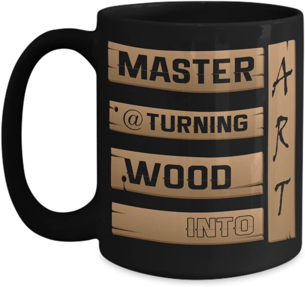 Amazon Com Proud Diy Woodworking Skill Ceramic Coffee Mug Master At Turning Wood Into Art Show Pride In All Your Work Large15 Ounce Black Kitchen Dining