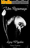 Um Recomeço - Livro 1: Uma história onde você define o vencedor - Trilogia Recomeço