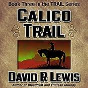 Calico Trail | David R. Lewis