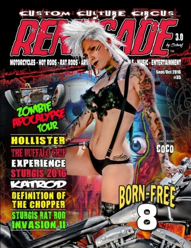 Renegade Magazine Issue 35: Renegade magazine is a kustom kulture publication featuring custom motorcycles, rat rods, artist pin-ups and more wild characters from the Kustom Kulture