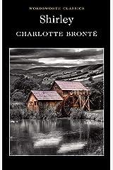 Shirley (Wordsworth Classics) Paperback