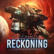Reckoning: The Ixan Prophecies Trilogy, Book 3 | Scott Bartlett