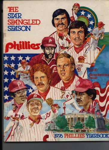 1976 Phillies Yearbook the Star Spangled Season