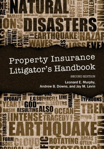 Property Insurance Litigators Handbook