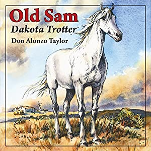 Old Sam: Dakota Trotter Audiobook