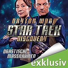 Drastische Maßnahmen (Star Trek: Discovery 2) Hörbuch von Dayton Ward Gesprochen von: Ulrike Kapfer
