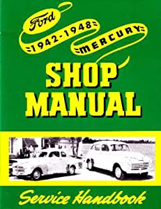 bishko automotive literature - Shop Service Repair Manual Engine for The 1942 1945 1946 1947 1948 Ford Lincoln Mercury