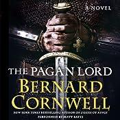 The Pagan Lord: A Novel | Bernard Cornwell