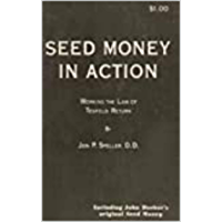 Seed Money in Action: Working the Law of Tenfold Return (English Edition)