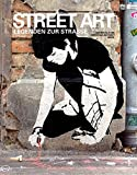 Street Art: Legenden zur Straße