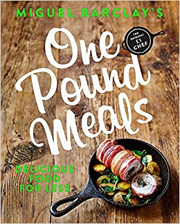 One pound meals delicious food for less amazon miguel barclay one pound meals delicious food for less amazon miguel barclay libros en idiomas extranjeros forumfinder Gallery