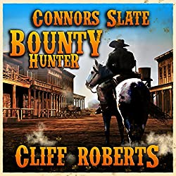 Connors Slate: Bounty Hunter