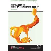 BASF Handbook Basics of Coating Technology: 3rd Revised Edition