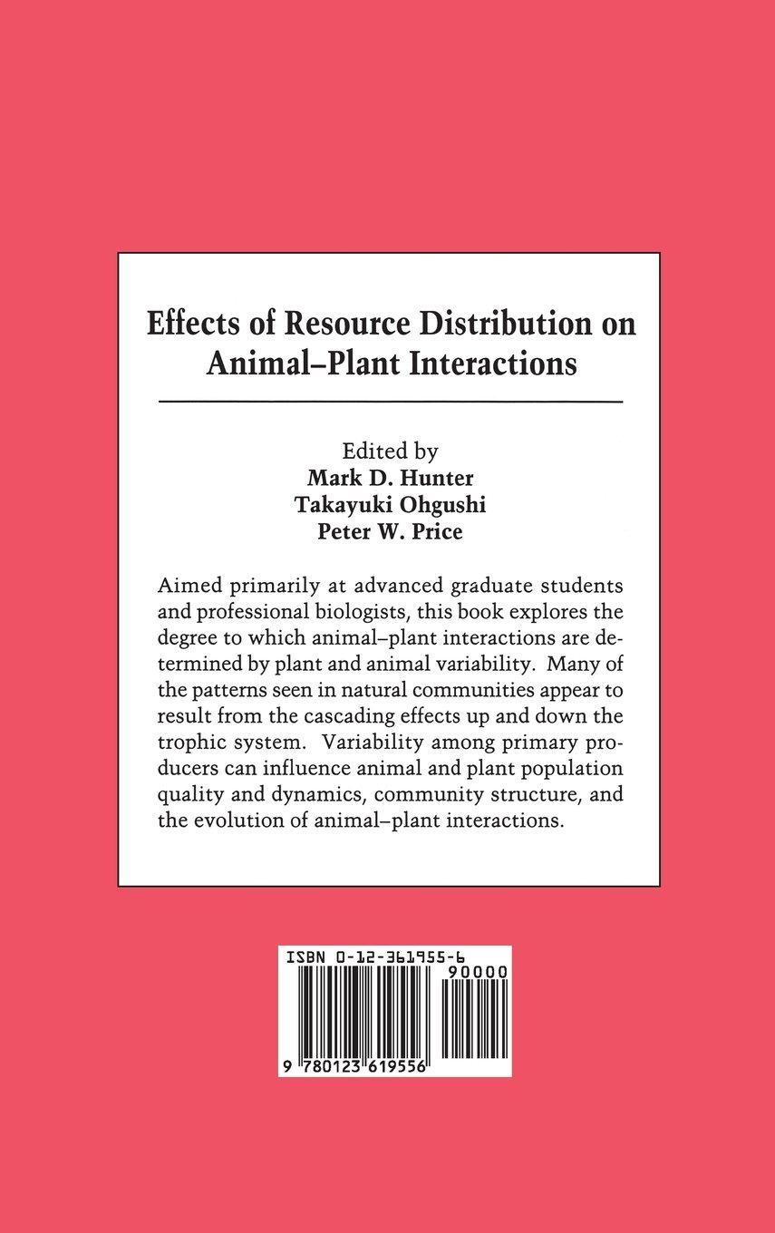 effects of resource distribution on animal plant interactions price peter w ohgushi takayuki hunter mark d