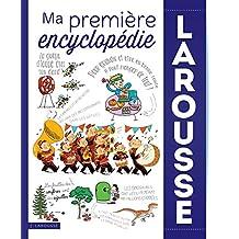 MA PREMIÈRE ENCYCLOPÉDIE LAROUSSE