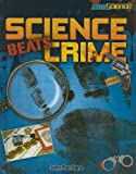 Science Beats Crime, John Perritano, 160870078X