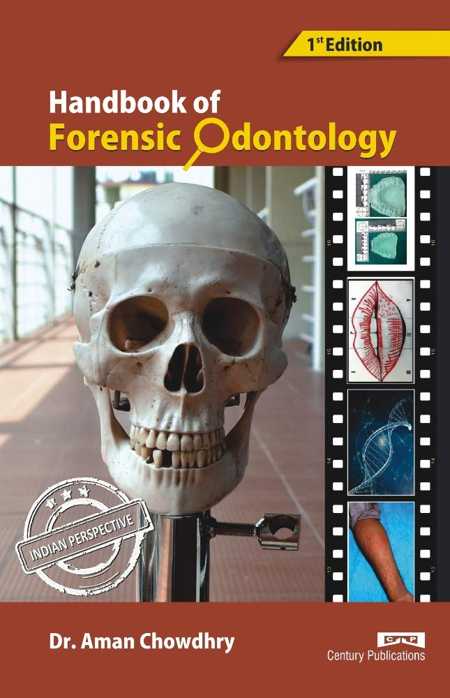 Handbook Of Forensic Odontology Hb Dr Aman Chowdhry Dr Aman Chowdhry Creative Design Prints Creative Design Prints 9788188132850 Amazon Com Books